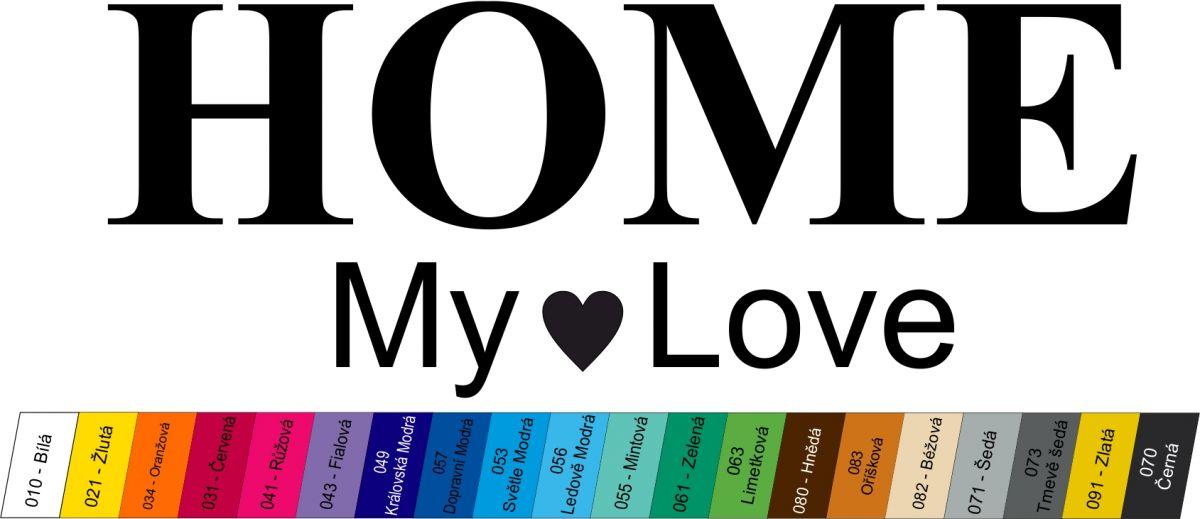 """Nálepka na zeď - """"Home my Love"""" Home Deco"""